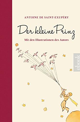 Der kleine Prinz: Mit den Illustrationen des Autors (German Edition)
