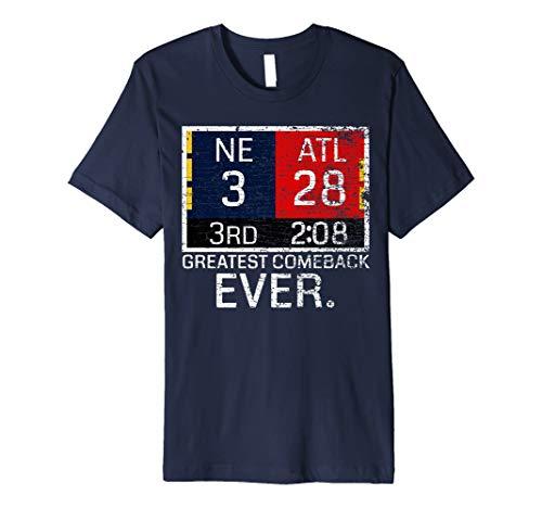 New England 3 - Atlanta 28 T-Shirt - Greatest Comeback Ever (Best Football Comeback Ever)