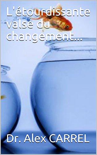 L'étourdissante valse du changement... (French Edition)
