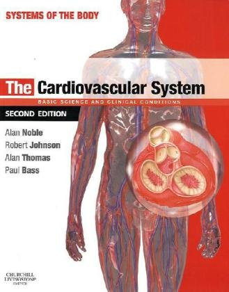 The Cardiovascular System  Systems Of The Body Series