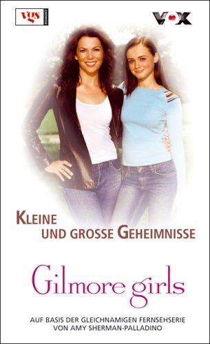 Gilmore Girls: Kleine und grosse Geheimnisse