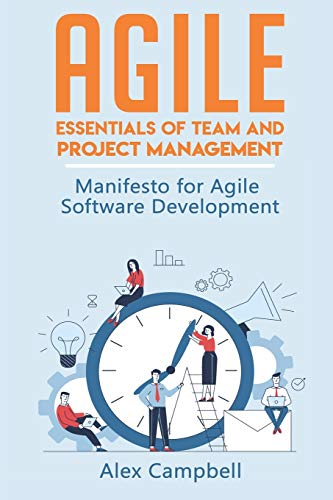 Agile: Essentials of Team and Project Management. Manifesto for Agile Software Development (Agile Project management…