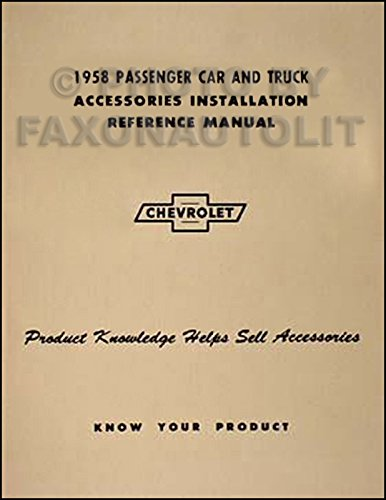 1958 Chevy Car, Pickup, & Truck Reprint Accessory Installation Manual