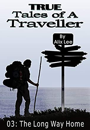 True Tales of a Traveller