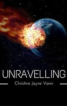 Unravelling (Pairing Series Book 2) by [Vann, Christine Jayne]
