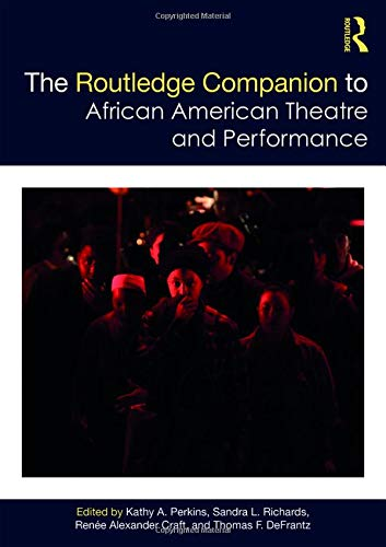 Search : The Routledge Companion to African American Theatre and Performance (Routledge Companions)