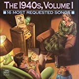 16 Most Requested 1940's Vol 01
