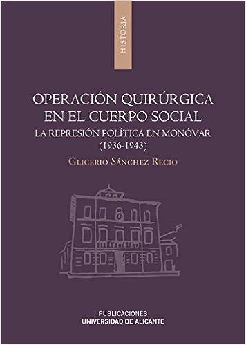 OPERACION QUIRURGICA EN EL CUERPO SOCIAL: Glicerio Sánchez ...