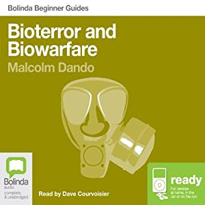 Bioterror and Biowarfare: Bolinda Beginner Guides Audiobook