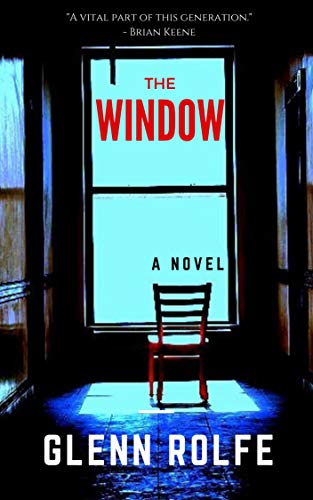 Image result for glenn rolfe, the window