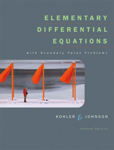 Elementary Differential Equations with Boundary Value Problems (2nd Edition) (Kohler/Johnson)