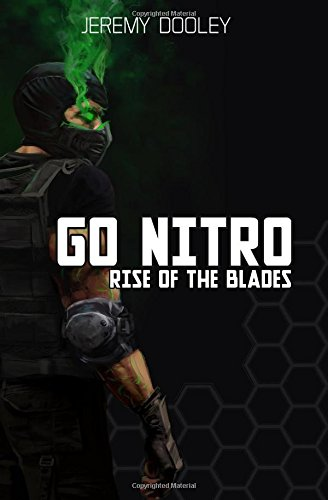 Go Nitro: Rise of the Blades (Volume 1)