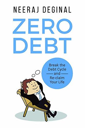 Zero Debt by Neeraj Deginal ebook deal