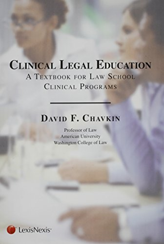 Clinical Legal Education: A Textbook for Law School Clinical Programs from Brand: LEXISNEXIS