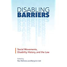 Disabling Barriers: Social Movements, Disability History, and the Law