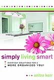 Simply Living Smart, Anitra Kerr, 1599552078