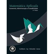 Matemática Aplicada. Economia, Administração e Contabilidade