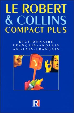 Le Robert & Collins Compact Plus Dictionnaire Francais -Anglais /Anglais -Francais (French-English/Eng.-French) (Fre