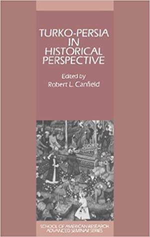 Book Turko-Persia in Historical Perspective (School of American Research Advanced Seminars)