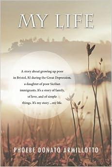 Book My Life by Phoebe Donato Armillotto (2013-01-17)