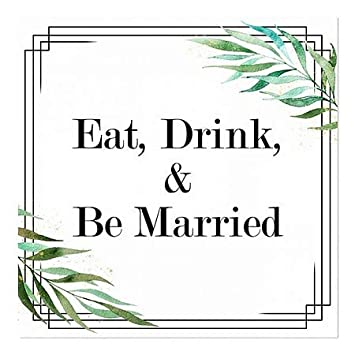 CGSignLab 24x24 Square Window Cling Eat Drink Be Married 5-Pack