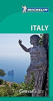 Michelin Green Guide Italy (Green Guide/Michelin) by [Michelin]