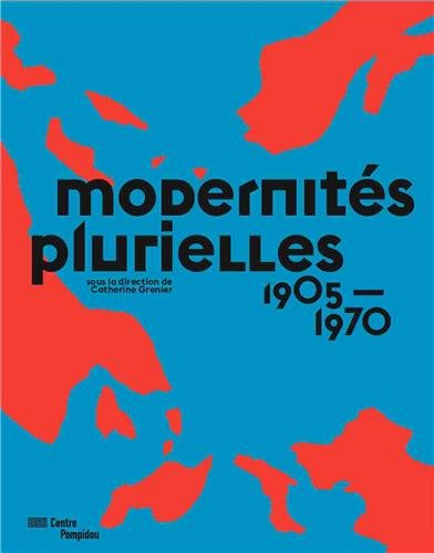 Modernites Plurielles (French Edition)
