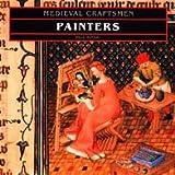 Painters (Medieval Craftsmen)