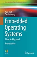 Embedded Operating Systems: A Practical Approach, 2nd Edition Front Cover