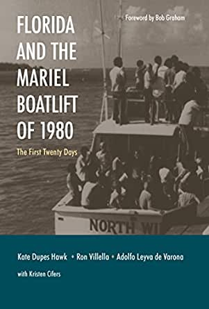 Florida and the Mariel Boatlift of 1980 : The First Twenty Days