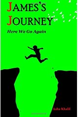 James's Journey: Here We Go Again Paperback