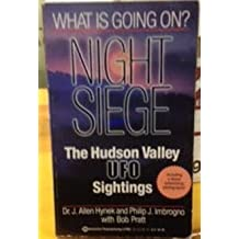 Night Siege: The Hudson Valley UFO Sightings, Hynek, J. Allen