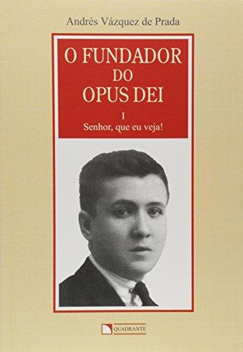 Fundador Do Opus Dei, O