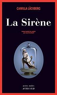 La sirène : [roman], Läckberg, Camilla