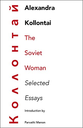 The Soviet Woman: Selected Essays