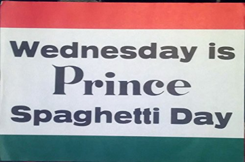 - Wednesday is Prince Spaghetti Day Vintage Paper Sign