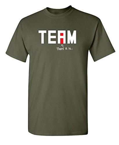 (I Found The I in Team Mens Very Funny Sarcastic T Shirt 2XL Military)
