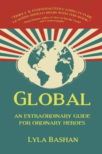 Global  An Extraordinary Guide For Ordinary Heroes