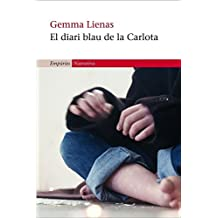 El diari blau de la Carlota (EMPURIES NARRATIVA) (Catalan Edition)