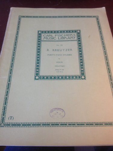 Forty-Two Studies for Violin (Carl Fischer's Music Library, No. 120)