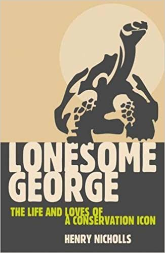 Book Lonesome George: The Life and Loves of a Conservation Icon (Macmillan Science)