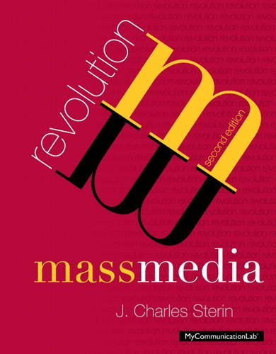 Mass Media Revolution, plus MyCommunicationLab with Pearson eText