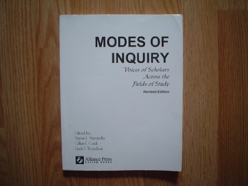 Modes of Inquiry: Voices of Scholars Across the Fields of Study (Revised Edition)