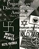 Prejudice and Discrimination in America, Gonzales, Juan L., 0787287377
