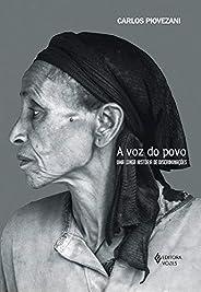A Voz do povo: Uma longa história de discriminações