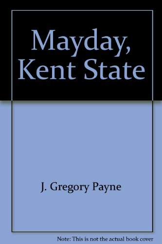 Mayday, Kent State by Kendall/Hunt Pub. Co