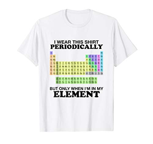 Periodic Table Wear This Periodically Element Shirt Color