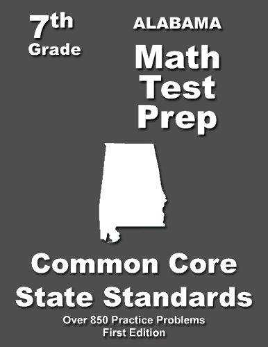 Alabama 7th Grade Math Test Prep: Common Core Learning Standards -  Teachers' Treasures, Paperback