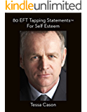 80 EFT Tapping Statements for Self Esteem