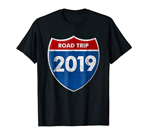Road Trip 2019 Road Sign T Shirt Family Friends Vacation (Best Friend Road Trip)